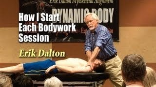 How I Start Each Bodywork Session