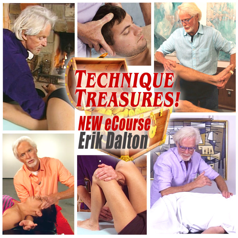 Technique Treasures! NEW eCourse Erik Dalton